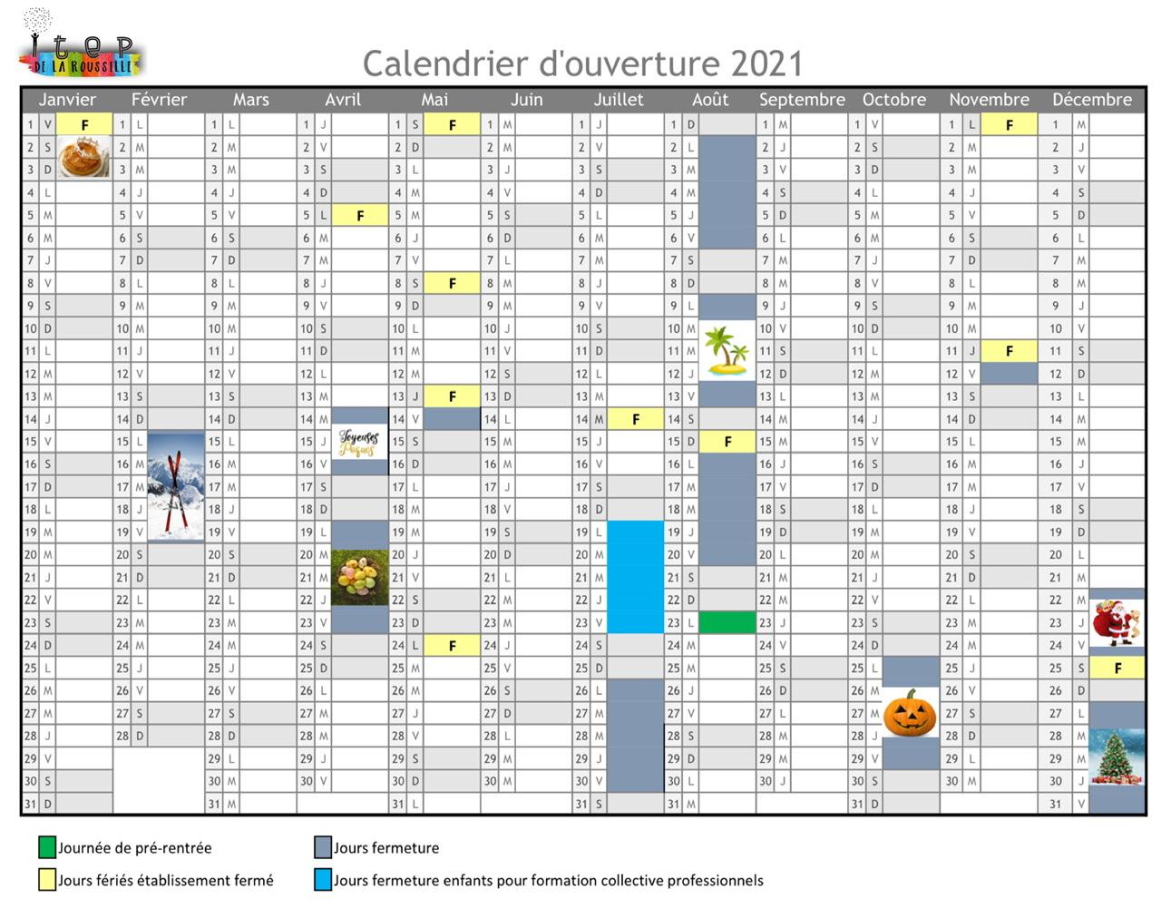 Le calendrier d'ouverture 2021 de l'ITEP de la Roussille